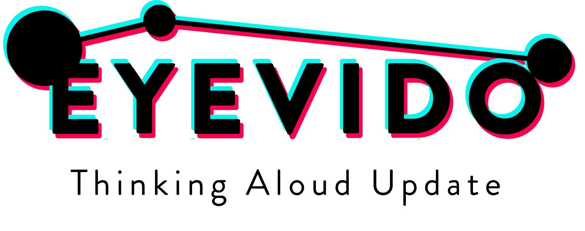 Eyevido Lab Update